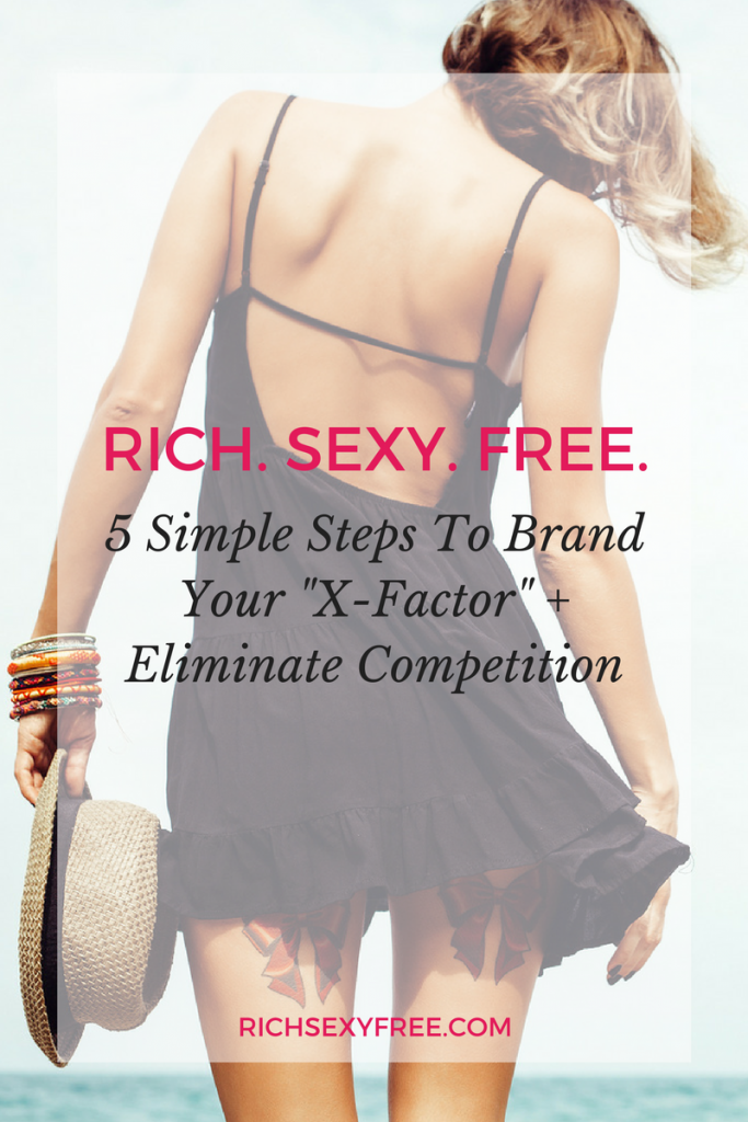 5StepsToBrandYourXFactor+EliminateCompetition