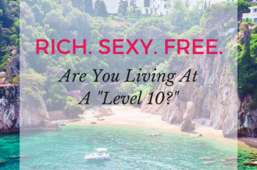"Are You Living At A ""Level 10?"""