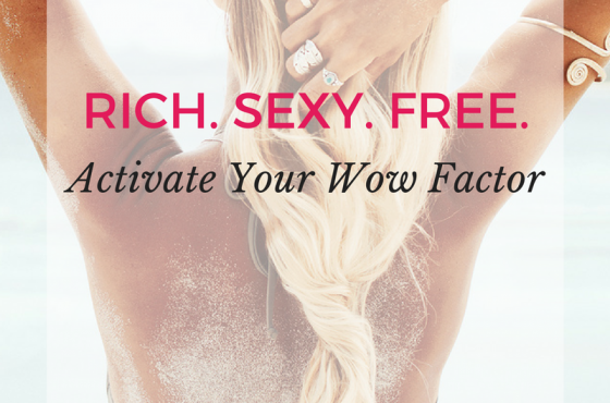 Activate Your WOW Factor + Feel Insanely Confident!