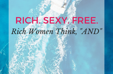 "Rich Women Think, ""AND"" …"