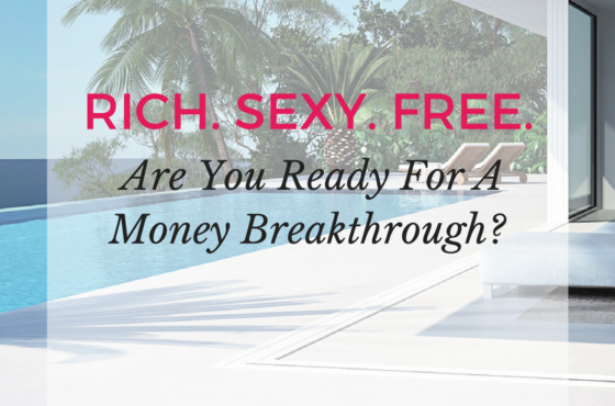 Are You Ready For A (Quick) Money Breakthrough?