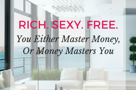 You Either Master Money, Or Money Masters You